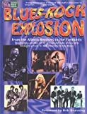 img - for Blues-Rock Explosion (Sixties Rock Series) book / textbook / text book