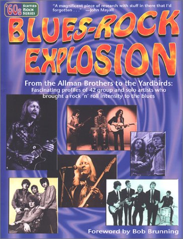 Blues-Rock Explosion (Sixties Rock Series)