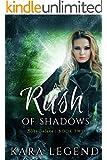 A Rush of Shadows (Bliss Daluna Book 2)
