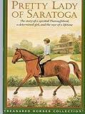 Pretty Lady of Saratoga (Treasured Horses)
