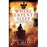 Where Serpents Sleep: A Sebastian St. Cyr Mysteryby C. S. Harris