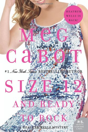 Size 12 And Ready To Rock: A Heather Wells Mystery front-531014
