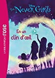 The Never Girls 01 - En un clin d'oeil