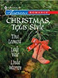 img - for Christmas, Texas Style: Four Texas Babies\A Texan Under the Mistletoe\Merry Texmas (Harlequin American Romance) book / textbook / text book