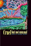 img - for Cruel but Not Unusual: Violence in Canadian Families book / textbook / text book