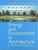Energy and environment in architecture:a technical design guide