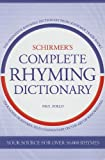img - for Schirmer's Complete Rhyming Dictionary book / textbook / text book