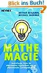 Mathe-Magie: Verbl�ffende Tricks f�r...
