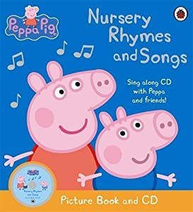 Peppa Pig Nursery Rhymes And Songs Picture Book And Cd by Ladybird