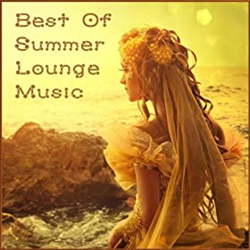 Best Of Summer Lounge