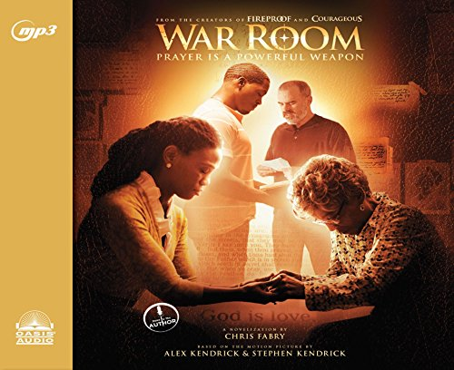 War Room: Prayer Is a Powerful Weapon