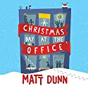 A Christmas Day at the Office Audiobook by Matt Dunn Narrated by Simon Mattacks