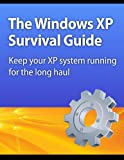 img - for The Windows XP Survival Guide: Keep your XP system running for the long haul book / textbook / text book