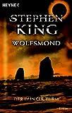 Wolfsmond: Roman (Der Dunkle Turm, Band 5) title=