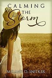 Calming the Storm (A Christian Romance Novel)