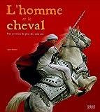 """Afficher """"L'Homme et le cheval"""""""