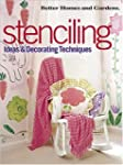 Better Homes and Gardens Stenciling:...