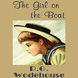 The Girl on the Boat | [P. G. Wodehouse]