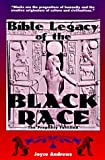 img - for Bible Legacy of the Black Race: The Prophecy Fulfilled book / textbook / text book