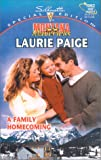 Family Homecoming (Montana Mavericks: Return To Whitehorn) (Harlequin Special Edition) (0373242921) by Laurie Paige