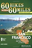 Search : 60 Hikes Within 60 Miles: San Francisco: Including North Bay, East Bay, Peninsula, and South Bay