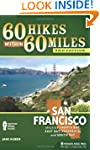 60 Hikes Within 60 Miles: San Francis...