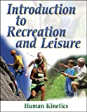 Introduction to recreation and leisure.