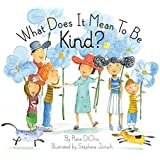 What Does It Mean To  Be Kind?®