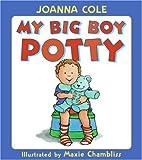 My Big Boy Potty Lap Edition (0060854111) by Cole, Joanna