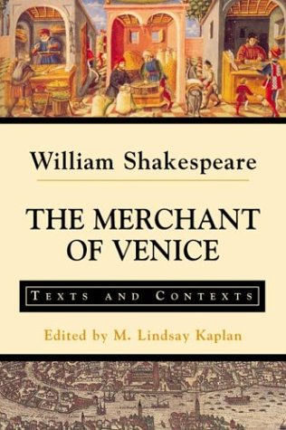 The Merchant of Venice: Texts and Contexts (The Bedford...