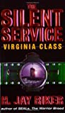 H. Jay Riker The Silent Service: Virginia Class