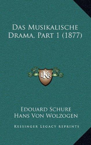 Das Musikalische Drama, Part 1 (1877)