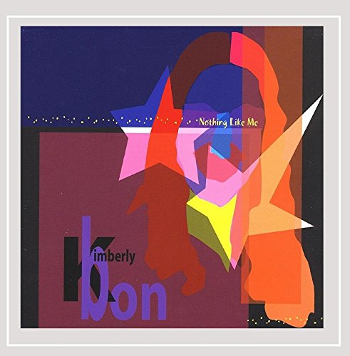 Kimberly Bon - Nothing Like Me