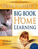 Mary Pride's Big Book of Home Learning (0890514593) by Mary Pride