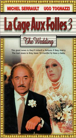 La Cage Aux Folles 3 - The Wedding [VHS]
