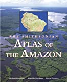 img - for Smithsonian Atlas of the Amazon by Michael Goulding, Ronaldo Barthem, Efrem Jorge Gondim Ferrei (2003) Hardcover book / textbook / text book