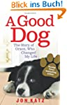 A Good Dog: The Story of Orson, Who C...