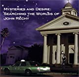 Mysteries and Desire:  Searching the Worlds of John Rechy (0967412722) by The Labyrinth Project
