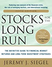 Stocks for the Long Run 5/E:  The Definitive Guide to Financial Market Returns & Long-Term Investment Strategies: The Definitive Guide to Financial Market ... & Long-Term Investment Strategies (EBOOK)