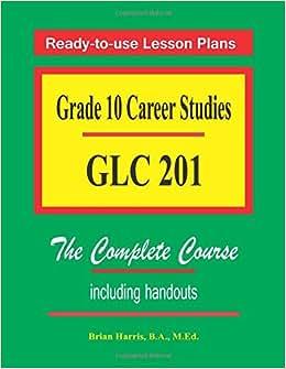 Download Grade 10 Career Studies: Grade 10 GLC 201