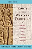 Roots of the Western Tradition: A Short History of the Western World (0073406945) by Guy MacLean Rogers