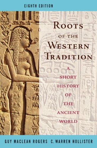 Roots of the Western Tradition: A Short History of the...