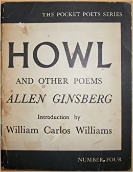 review of allen ginsbergs poem the howl Starring james franco in a career-defining performance as allen ginsberg, howl is the story of how the young poet's seminal work broke down societal barriers in the face of an infamous public.