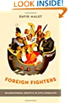 Foreign Fighters: Transnational Ident...