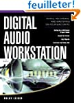 Digital Audio Workstation: Mixing, Re...
