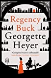 Regency Buck Georgette Heyer