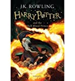 [(Harry Potter and the Half-Blood Prince)] [ By (author) J. K. Rowling ] [October, 2014]