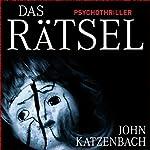 Das Rätsel | John Katzenbach