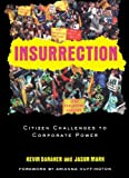 Insurrection: Citizen Challenges to Corporate Power (0415946778) by Danaher, Kevin