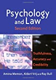 Psychology and Law: Truthfulness, Accuracy and Credibility (Wiley Series in Psychology of Crime, Policing and Law)